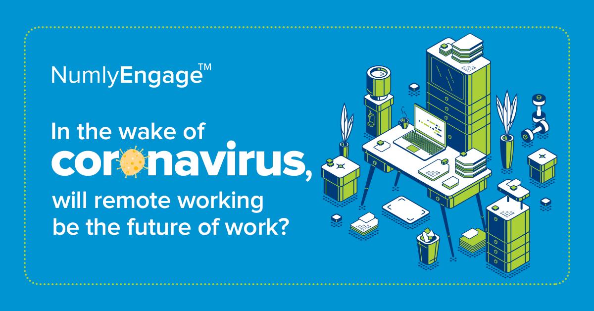 In the wake of coronavirus will remote working be the future of work