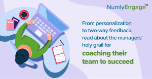 From-personalization-to-two-way-feedback-read-about-the-managers-holy-grail-for-coaching-their-team-to-succeed